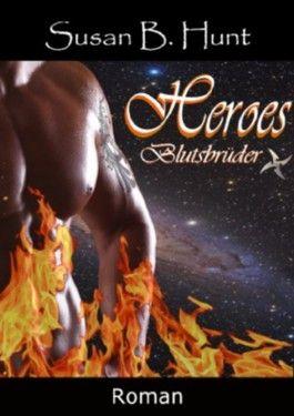 HEROES 01 Blutsbrüder (Heroes 01 1)
