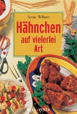 Hähnchen auf vielerei Art. Mini-Kochbücher