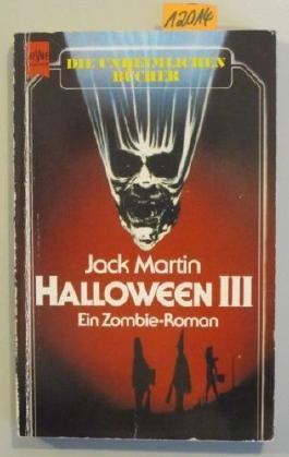 Halloween III. Ein Zombie-Roman.