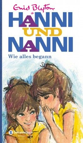 Hanni und Nanni - Wie alles begann