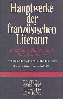 Hauptwerke der französischen Literatur. Einzeldarstellungen und Interpretationen