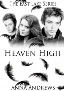 Heaven High (The East Lake Series Book 1)