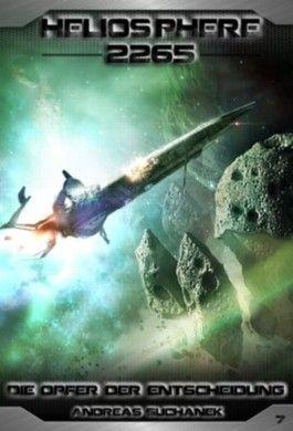 Heliosphere 2265 - Die Opfer der Entscheidung