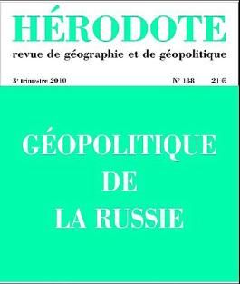 Hérodote, N° 138 : Géopolitique de la Russie
