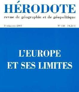 Herodote N118 l'Europe et Ses Limites