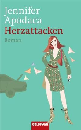 Herzattacken: Roman