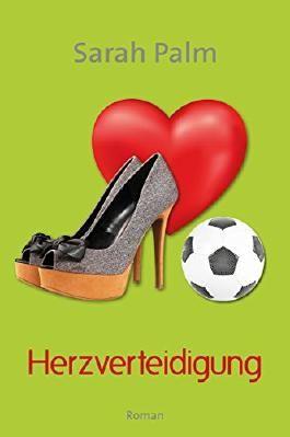 Herzverteidigung: Liebesroman