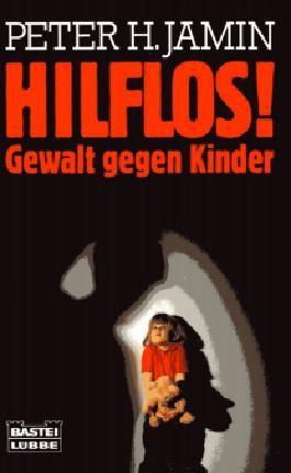 Hilflos!