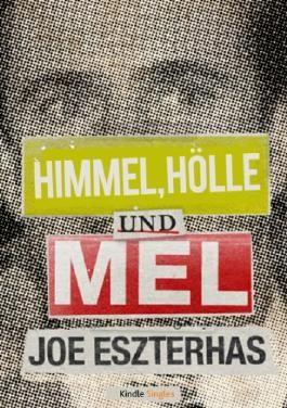 Himmel, Hölle und Mel (Kindle Single)