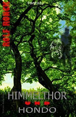 Himmelthor und Hondo: Fantasy