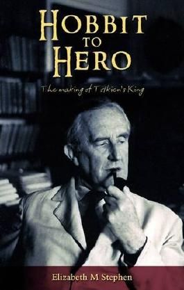 Hobbit to Hero: The Making of Tolkien's King