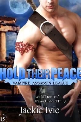 Hold Their Peace (Vampire Assassin League)