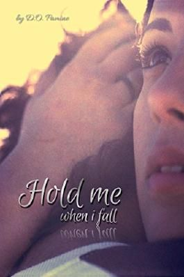 Hold me when i fall