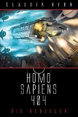 Homo Sapiens 404 Sammelband 3: Die Rebellen von Claudia Kern (22. Juni 2015) Broschiert