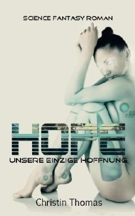Hope - Unsere einzige Hoffnung