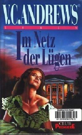 Im Netz der Lügen, Die Logan-Saga 2, Roman, Aus dem Amerikanischen von Uschi Gnade,