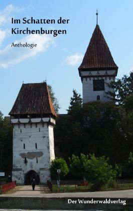 Im Schatten der Kirchenburgen