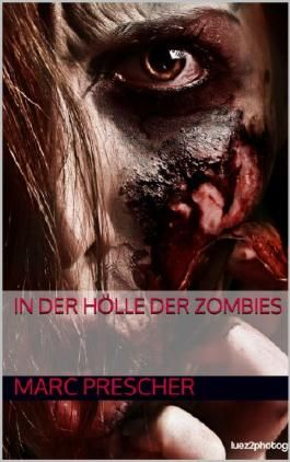 In der Hölle der Zombies