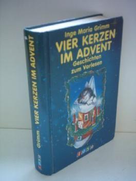Inge Maria Grimm: Vier Kerzen im Advent - Geschichten zum Vorlesen