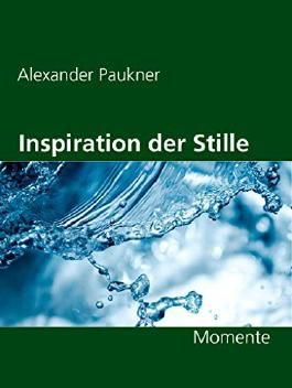 Inspiration der Stille: Momente