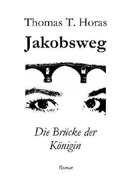 Jakobsweg: Die Brücke der Königin