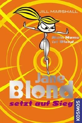 Jane Blond setzt auf Sieg