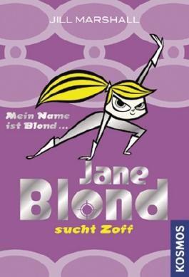 Jane Blond sucht Zoff