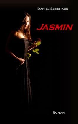 Jasmin: Roman