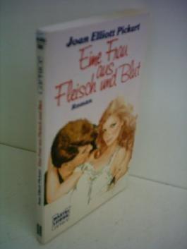 Joan Elliott Pickart: Eine Frau aus Fleisch und Blut - Caprice-Roman