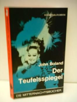 John Boland: Der Teufelsspiegel