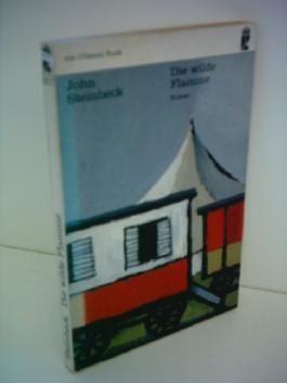 John Steinbeck: Die wilde Flamme