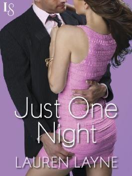 Just One Night: Sex, Love & Stiletto Series (Sex, Love, and Stiletto)