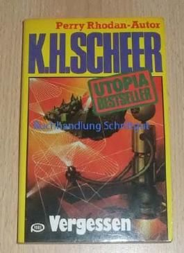 K.H.Scheer-UTOPIA BESTSELLER Taschenbuch 08, Vergessen (..Perry Rhodan-Autor)
