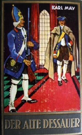 Karl May's gesammelte Werke. Bd. 42. Der alte Dessauer