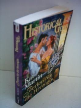 Kat Martin: Historical Gold: Perlen für die Herzogin [Band 179]