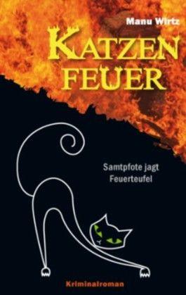 Katzenfeuer: Samtpfote jagt Feuerteufel