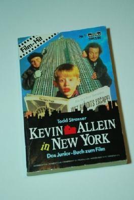 Kevin - allein in New York : [das Buch zum Film].
