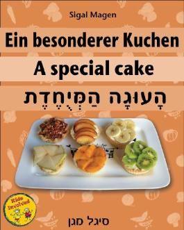Kinderbuch: Ein besonderer Kuchen