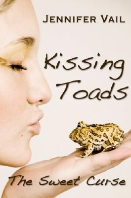 Kissing Toads: The Sweet Curse (Book 1)