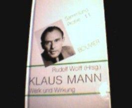 Klaus Mann - Werk und Wirkung