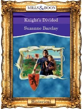 Knight's Divided (Mills & Boon Vintage 90s Historical)