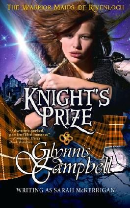 Knight's Prize (The Warrior Maids of Rivenloch, Book 3)