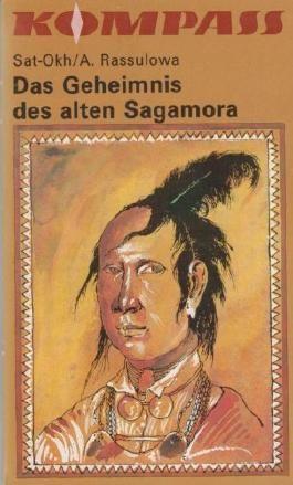 Kompass, Band. 276: Das Geheimnis des alten Sagamora