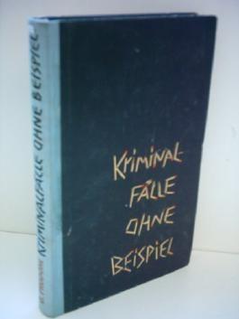 Kriminalfälle ohne Beispiel. Folge 3