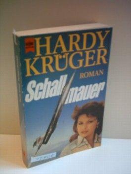 Krüger, Hardy: Schallmauer. [2. Auflage]
