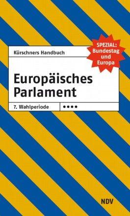 Kürschners Handbuch Europäisches Parlament 7. Wahlperiode