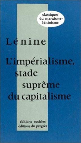 L'impérialisme, stade suprême du capitalisme (essai de vulgarisation)
