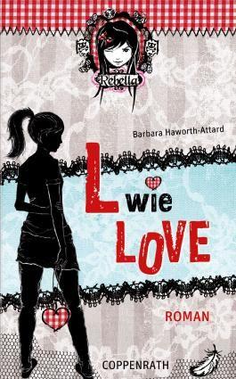Rebella - L wie Love