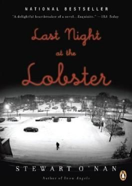 LAST NIGHT AT THE LOBSTER [Last Night at the Lobster ] BY O'Nan, Stewart(Author)Paperback 28-Oct-2008
