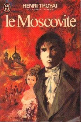 LE MOSCOVITE. Tome 1